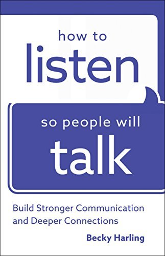 Cover of Becky Harling's Book, How to Listen so People Will Talk