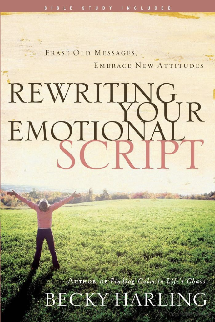 Cover of Becky Harling's Book, Rewriting Your Emotional Script