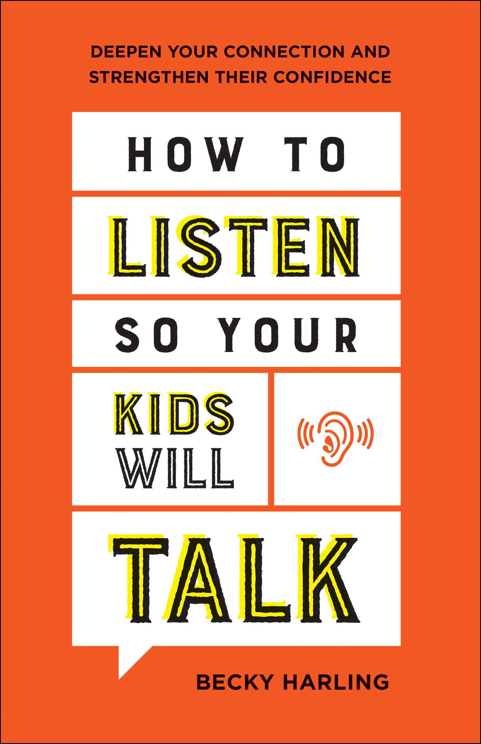 Cover of Becky Harling's book, How to Listen so Your Kids Will Talk