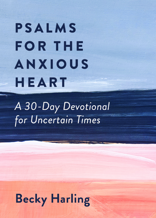 Cover of Becky Harling's book, Psalms for the Anxious Heart